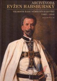 Robert Rác -Arcivévoda Evžen Habsburský