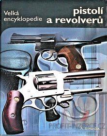Velká encyklopedie pistolí a revolverů