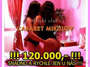 120.000,- SNADNO A RYCHLE JEN U NÁS!!!
