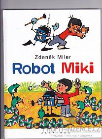 ZDENĚK MILLER-ROBOT MIKI