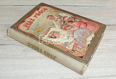 Starožitná kniha Náš rádce v nemoci a zdraví, rok vydání 1923