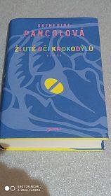 Žluté oči krokodýlů, Katherine Pancol
